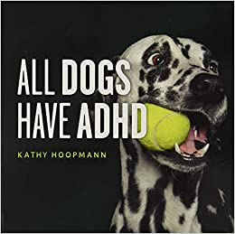 book all dogs have adhd